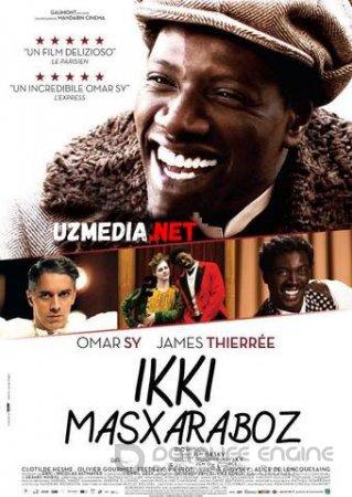 Shokolad / 2 masharaboz / Ikki masxaraboz Uzbek tilida O'zbekcha tarjima kino 2015 HD tas-ix skachat