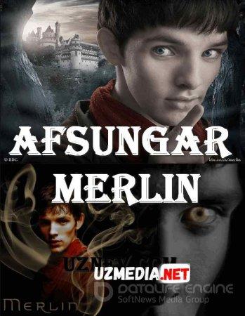 Afsungar Merlin Britaniya seriali 1-2-3-4-5-6-7-8-9-10-11-12-13-14-15-16-17-18 qismlar Uzbek tilida O'zbekcha tarjima 2012 HD tas-ix skachat