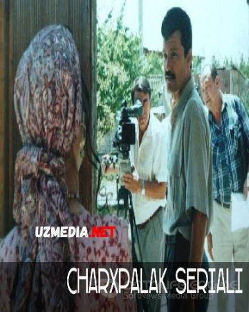 Charhpalak | Чархпалак 1-2-3-4-5-6-7-8-9-10-11-12-13-14-15-16-17-18-19-20-21-22-23-24-25-26-27-28-29 Uzbek O'zbek serial HD tas-ix skachat