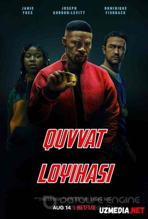 Quvvat loyihasi / Qudrat loyixasi / Kuch Manbai / Kuch manbayi Premyera Uzbek tilida O'zbekcha tarjima kino 2020 HD tas-ix skachat