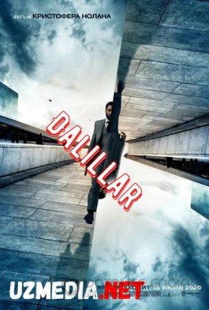 Довод / Dalillar / Tenet 2020 Uzbek tilida O'zbekcha tarjima kino HD tas-ix skachat