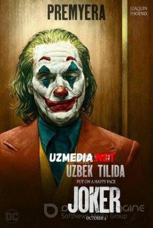 Joker Uzbek tarjima 2019 HD O'zbek tilida tas-ix skachat