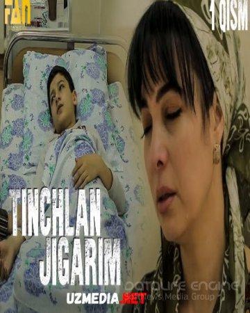 Tinchlan jigarim | Тинчлан жигарим (o'zbek serial) 1-2-3-4-5-6-7-8-9-10-11-12-13-14-15-16-17-18-19-20-21-22-23-24-25-26-27-28-29-30 HD tasix