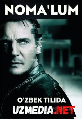 Noma'lum / Nomalum Uzbek tilida O'zbekcha tarjima kino 2011 HD tas-ix skachat