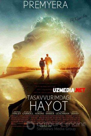 Tasavvurimdagi hayot / xayot Uzbek tilida O'zbekcha tarjima kino 2018 HD tas-ix skachat