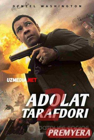 Adolat tarafdori 2 / Великий уравнитель 2 / The Equalizer 2 Uzbek tilida O'zbekcha tarjima kino 2018 HD