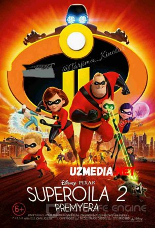 Super oila 2 Multfilm Uzbek tilida tarjima 2018 HD O'zbek tilida tas-ix skachat