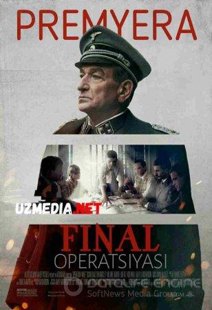 FINAL OPERATSIYASI / ОПЕРАЦИЯ ФИНАЛ Uzbek tilida O'zbekcha tarjima kino 2018 HD tas-ix skachat