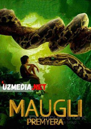 MAUGLI / КНИГА ДЖУНГЛЕЙ Uzbek tilida O'zbekcha tarjima kino 2018 HD tas-ix skachat