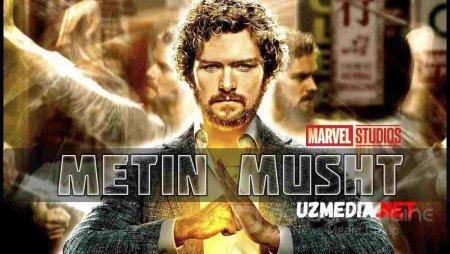 Metin / Temir musht AQSH (Marvel) seriali Barcha qismlar Uzbek tilida O'zbekcha tarjima kino 2017 HD tas-ix skachat