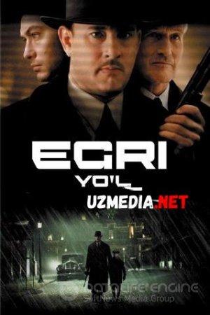 Egri yo'l / La'natlangan yo'l Uzbek tilida O'zbekcha tarjima kino 2002 HD tas-ix skachat