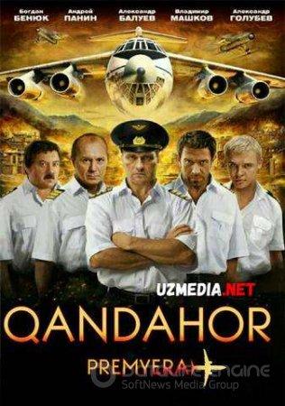 QANDAHOR / КАНДАГАР Uzbek tilida O'zbekcha tarjima kino 2018 HD tas-ix skachat