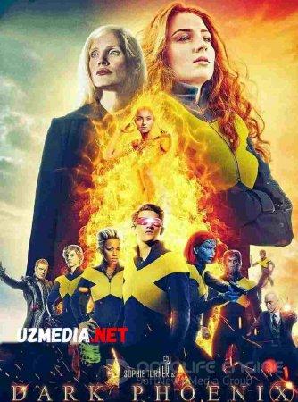 X-MEN G'AROYIB ODAMLAR: QORA QAQNUS / ЛЮДИ ИКС ТЁМНЫЙ ФЕНИКС Uzbek tilida O'zbekcha tarjima kino 2018 HD tas-ix skachat