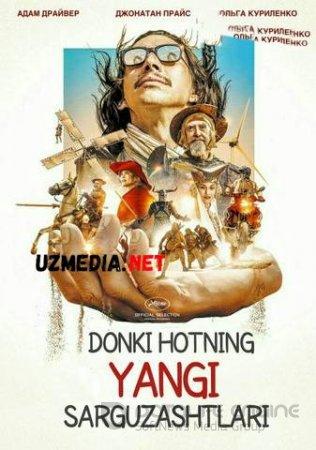 DONKIHOTNING YANGI SARGUZASHTLARI / ЧЕЛОВЕК КОТОРЫЙ УБИЛ ДОН КИХОТА Uzbek tilida O'zbekcha tarjima kino 2018 HD tas-ix skachat