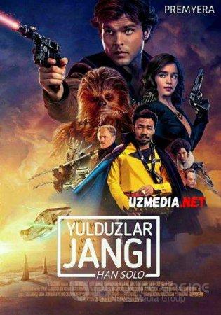 Yulduzlar jangi: Xan / Han Solo Uzbek tilida O'zbekcha tarjima kino 2018 HD tas-ix skachat