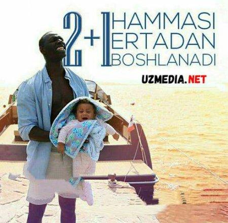 2 + 1 HAMMASI ERTADAN BOSHLANADI / ДВА ПЛЮС 1 Uzbek tilida O'zbekcha tarjima kino 2020 HD tas-ix skachat