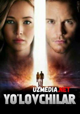 YO'LOVCHILAR / ПАССАЖИРЫ Uzbek tilida O'zbekcha tarjima kino 2020 HD tas-ix skachat