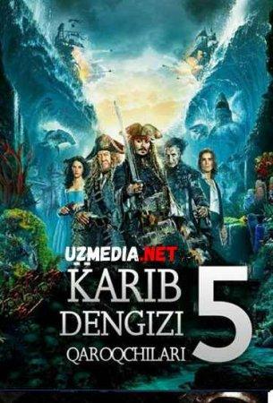 KARIB DENGIZI QAROQCHILARI 5: MURDALAR ERTAK AYTMAYDI   Hind kino Uzbek tilida O'zbekcha tarjima kino 2019 HD tas-ix skachat