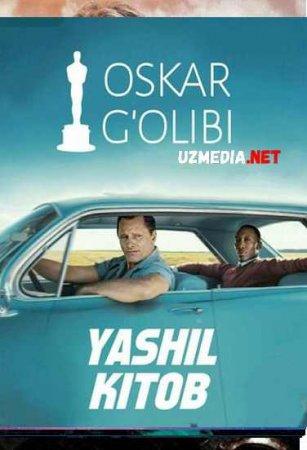 YASHIL KITOB   Uzbek tilida O'zbekcha tarjima kino 2019 HD tas-ix skachat