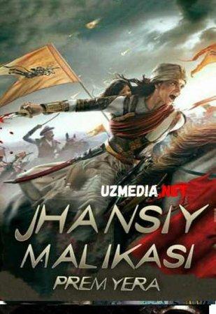 JHANSIY MALIKASI   Uzbek tilida O'zbekcha tarjima kino 2019 HD tas-ix skachat