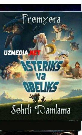 ASTERIKS VA OBELIKS: SEHRLI DAMLAMA  Uzbek tilida O'zbekcha tarjima kino 2019 HD tas-ix skachat