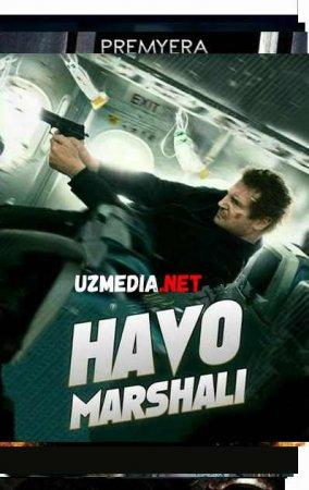 HAVO MARSHALI Uzbek tilida O'zbekcha tarjima kino 2019 HD tas-ix skachat