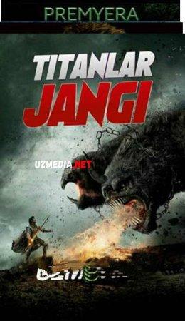 TITANLAR JANGI Uzbek tilida O'zbekcha tarjima kino 2019 HD tas-ix skachat