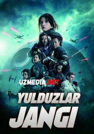 YULDUZLAR JANGI: IPTIDO  Uzbek tilida O'zbekcha tarjima kino 2019 HD tas-ix skachat
