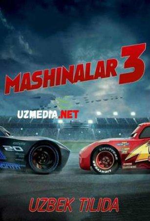 MASHINALAR 3  Multfilm Uzbek tilida tarjima 2019 HD O'zbek tilida tas-ix skachat