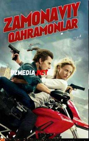 ZAMONAVIY QAHRAMONLAR Uzbek tilida O'zbekcha tarjima kino 2019 HD tas-ix skachat