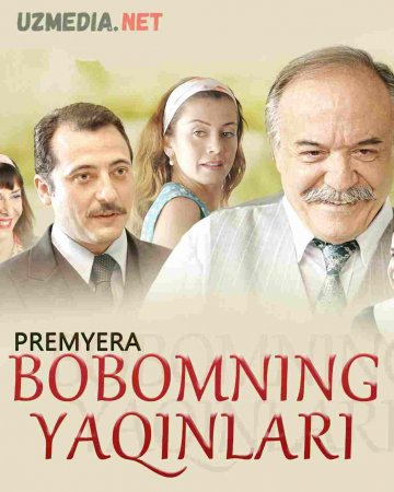 Bobomning yaqinlari / hamyurtlari / Buvamning xamyurti Turk kinosi Uzbek tilida O'zbekcha tarjima kino 2011 HD tas-ix skachat