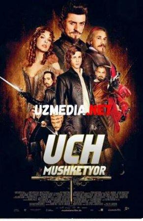 UCH MUSHKETYOR Uzbek tilida O'zbekcha tarjima kino 2019 HD tas-ix skachat