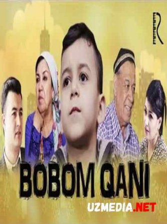 Bobom qani (o'zbek film) | Бобом кани (узбекфильм) 2017 HD tas-ix skachat