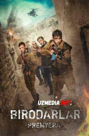 BIRODARLAR UZBEK TILIDA PREMYERA  Uzbek tilida O'zbekcha tarjima kino 2019 HD tas-ix skachat