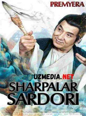 SHARPALAR SARDORI JEKI CHAN ISHTIROKIDA 2019 PREMYERA  Uzbek tilida O'zbekcha tarjima kino HD tas-ix skachat