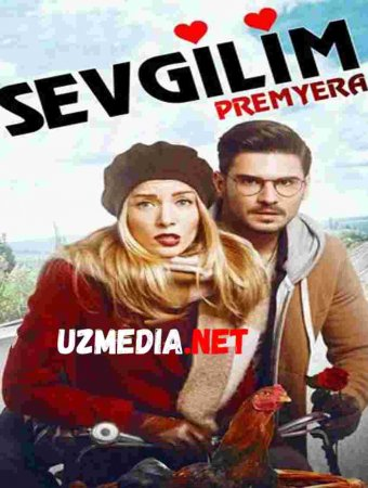 SEVGILIM TURK KINO PREMYERA  Uzbek tilida O'zbekcha tarjima kino 2019 HD tas-ix skachat