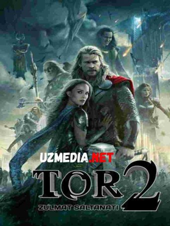 TOR 2: ZULMAT SALTANATI  Uzbek tilida O'zbekcha tarjima kino 2019 HD tas-ix skachat