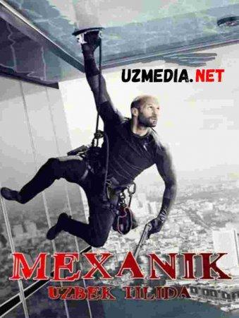 MEXANIK 2 Uzbek tilida O'zbekcha tarjima kino 2019 HD tas-ix skachat