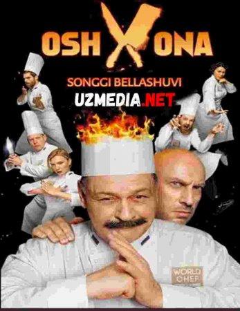 OSHXONA: SO'NGGI BELLASHUV Uzbek tilida O'zbekcha tarjima kino 2019 HD tas-ix skachat