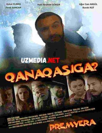 QANAQASIGA? TURK KINO PREMYERA   Uzbek tilida O'zbekcha tarjima kino 2019 HD tas-ix skachat