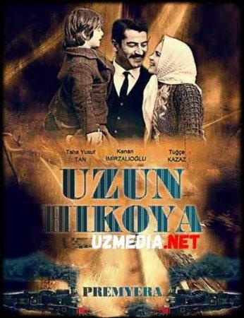 UZUN HIKOYA PREMYERA Turk kino Uzbek tilida O'zbekcha tarjima kino 2019 HD tas-ix skachat