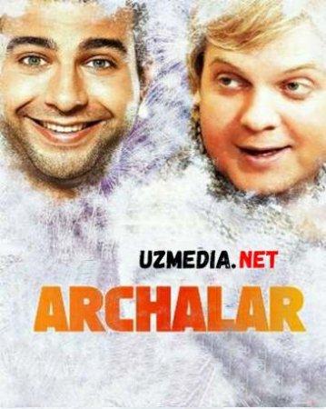 ARCHALAR 1  Uzbek tilida O'zbekcha tarjima kino 2019 HD tas-ix skachat