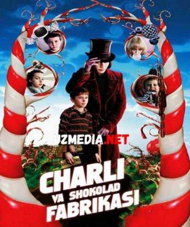 CHARLI VA SHOKOLAD FABRIKASI  Uzbek tilida O'zbekcha tarjima kino 2019 HD tas-ix skachat