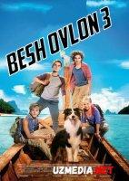 Besh ovlon 3 / 5 ovlon 3 / Besh do'st 3 Uzbek tilida O'zbekcha tarjima kino 2014 HD tas-ix skachat