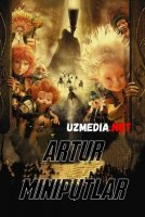 Artur va Miniputlar Uzbek tilida O'zbekcha tarjima kino 2006 HD tas-ix skachat