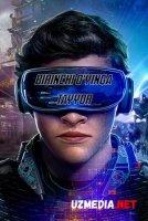 1 chi / Birinchi o'yinga tayyor Uzbek tilida O'zbekcha tarjima kino 2018 HD tas-ix skachat