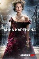 Anna Karenina Uzbek tilida O'zbekcha tarjima kino 2012 HD tas-ix skachat