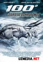 100 / Yuz daraja qahratonda / 100 gradus qaxratonda Premyera Uzbek tilida O'zbekcha tarjima kino 2013 HD tas-ix skachat