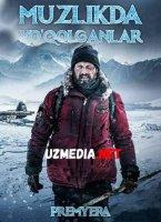 MUZLIKDA YO'QOLGANLAR PREMYERA Uzbek tilida O'zbekcha tarjima kino 2019 HD tas-ix skachat