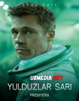 YULDUZLAR SARI PREMYERA BRED PIT ISHTIROKIDA Uzbek tilida O'zbekcha tarjima kino 2019 HD tas-ix skachat